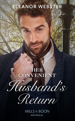 Her Convenient Husband's Return