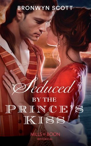 Seduced By The Prince's Kiss (Russian Royals of Kuban, Book 4) Paperback  by Bronwyn Scott