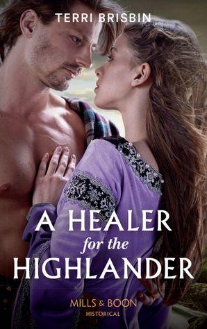 A Healer For The Highlander (A Highland Feuding, Book 5)
