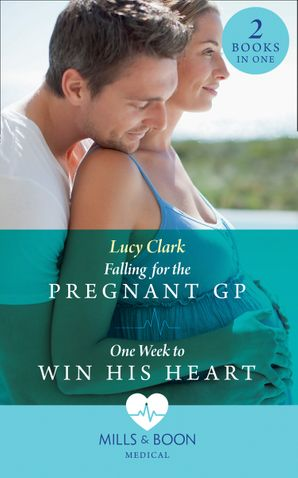Falling For The Pregnant Gp: Falling for the Pregnant GP (Sydney Surgeons) / One Week to Win His Heart (Sydney Surgeons) (Sydney Surgeons) Paperback  by Lucy Clark
