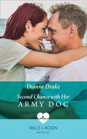 Second Chance With Her Army Doc Paperback  by Dianne Drake