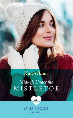 Midwife Under The Mistletoe Paperback  by Karin Baine