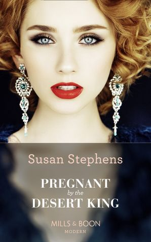 Pregnant By The Desert King Paperback  by Susan Stephens
