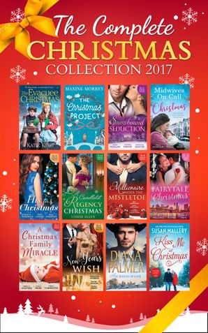 Mills & Boon Complete Christmas Collection 2017 (Mills & Boon Collections) Paperback  by Maxine Morrey