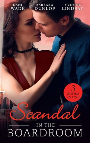 Scandal In The Boardroom Paperback  by Dani Wade