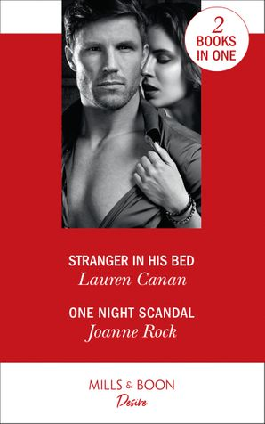 Stranger In His Bed: Stranger in His Bed (The Masters of Texas) / One Night Scandal (The Masters of Texas) Paperback  by Lauren Canan