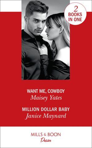 Want Me, Cowboy: Want Me, Cowboy (Copper Ridge) / Million Dollar Baby (Texas Cattleman's Club: Bachelor Auction) (Copper Ridge) Paperback  by 13728