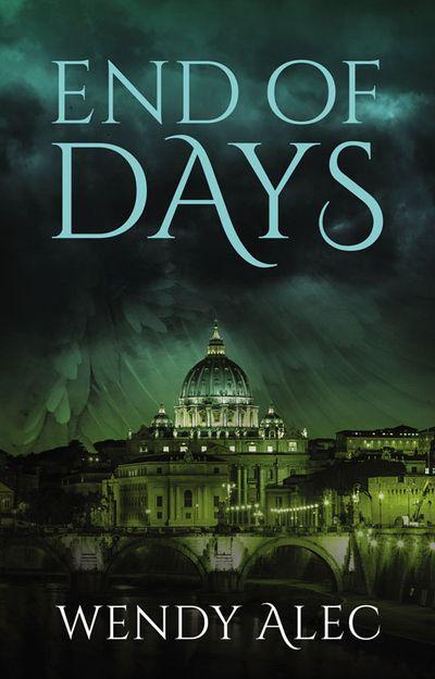 End of Days - Wendy Alec