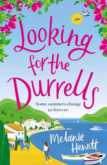 Looking for the Durrells - Melanie Hewitt