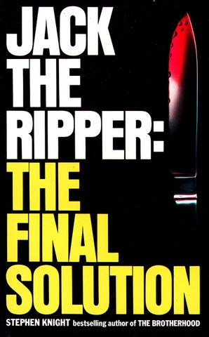 Jack the Ripper: the Final Solution Paperback  by