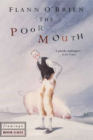 The Poor Mouth Paperback  by Flann O'Brien