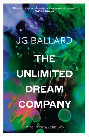 The Unlimited Dream Company Paperback  by J. G. Ballard