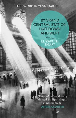 By Grand Central Station I Sat Down and Wept Paperback  by