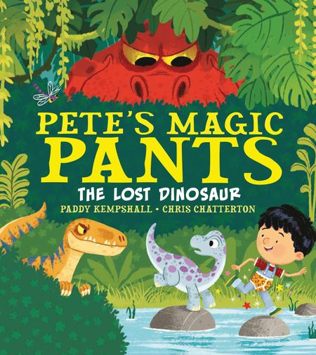 DEAN Pete's Magic Pants: Lost Dino - Paddy Kempshall
