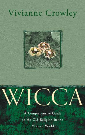 Wicca Paperback New edition by Vivianne Crowley
