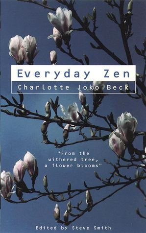 Everyday Zen Paperback  by