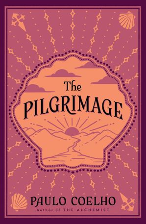The Pilgrimage Paperback Thorsons Classics edition by Paulo Coelho