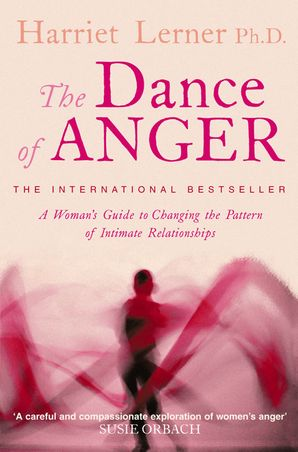 The Dance of Anger Paperback  by Harriet G. Lerner, Ph.D.