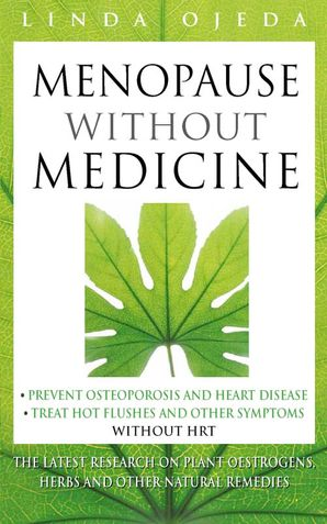Menopause Without Medicine Paperback  by Linda Ojeda