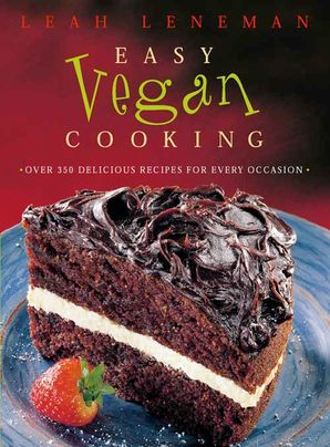Easy Vegan Cooking Paperback  by Leah Leneman
