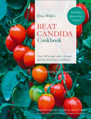 Erica White's Beat Candida Cookbook Paperback  by Erica White