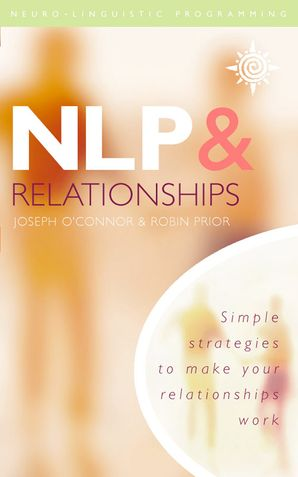 NLP and Relationships Paperback  by Joseph O'Connor