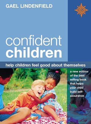Confident Children Paperback  by Gael Lindenfield