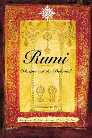 Rumi: Whispers of the Beloved Paperback  by Maryam Mafi