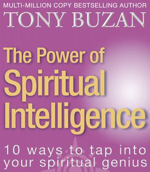 The Power of Spiritual Intelligence Paperback  by Tony Buzan