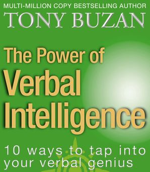The Power of Verbal Intelligence: 10 ways to tap into your verbal genius Paperback  by Tony Buzan