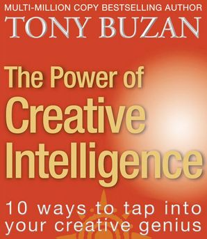 The Power of Creative Intelligence Paperback  by Tony Buzan