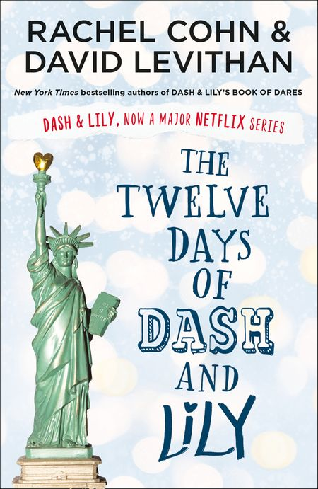 The Twelve Days of Dash and Lily (Dash & Lily) - David Levithan and Rachel Cohn
