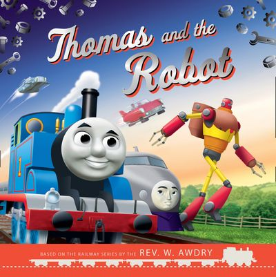Thomas and the Robot - Egmont Publishing UK