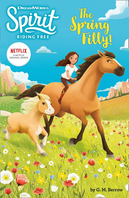 Spirit Riding Free: The Spring Filly!: Spirit Riding Free Chapter Books - Egmont Publishing UK