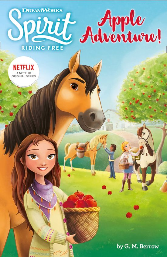 Spirit Riding Free: Apple Adventure!: Spirit Riding Free Chapter Books - Egmont Publishing UK