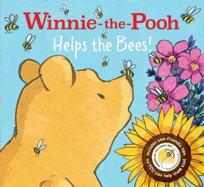 Winnie-the-Pooh: Helps the Bees! - Egmont Publishing UK