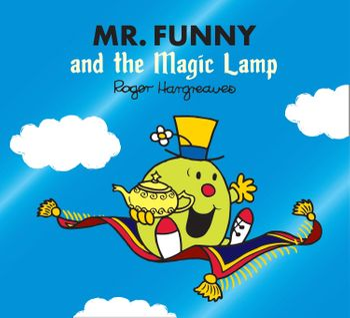 Mr. Funny and the Magic Lamp (Mr. Men & Little Miss Magic) - Adam Hargreaves