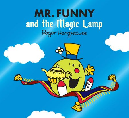 Mr. Funny and the Magic Lamp (Mr. Men & Little Miss Magic) - Adam Hargreaves