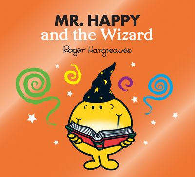 Mr. Happy and the Wizard - Adam Hargreaves and Roger Hargreaves