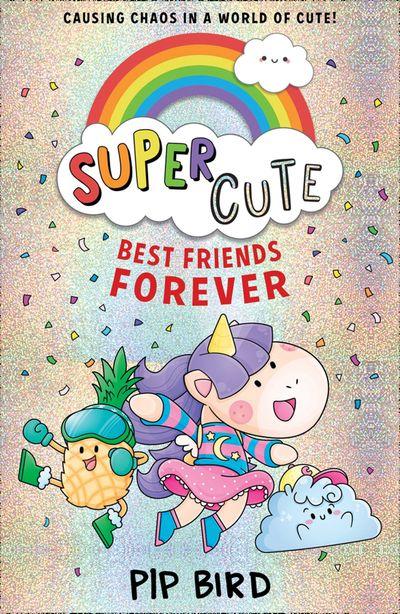 Super Cute – Best Friends Forever - Pip Bird