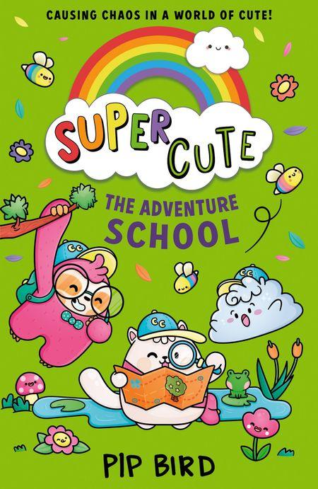 Super Cute – The Adventure School - Pip Bird