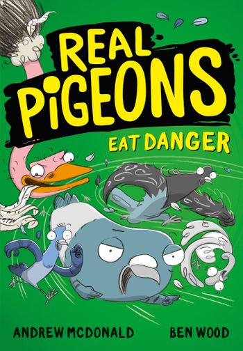 Real Pigeons Eat Danger (Real Pigeons series) - Andrew McDonald