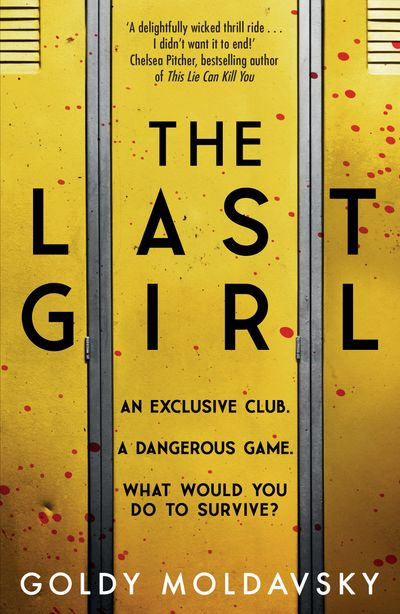 The Last Girl - Goldy Moldavsky