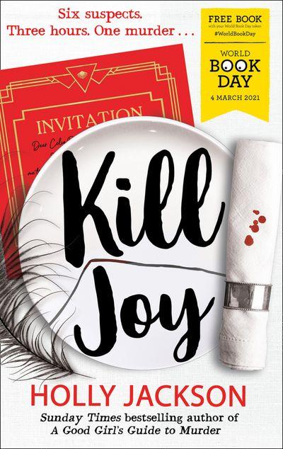 Kill Joy – World Book Day 2021 - Holly Jackson