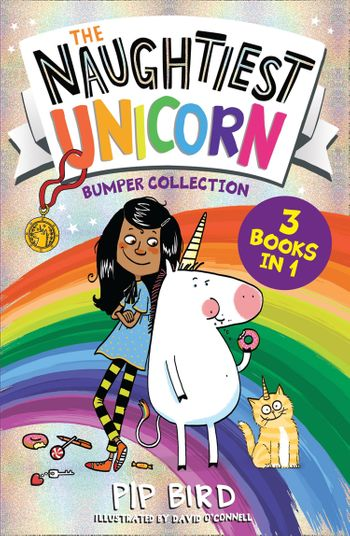 The Naughtiest Unicorn Bumper Collection - Pip Bird