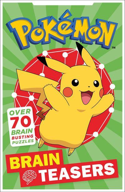 Pokémon Brain Teasers - Egmont Publishing UK