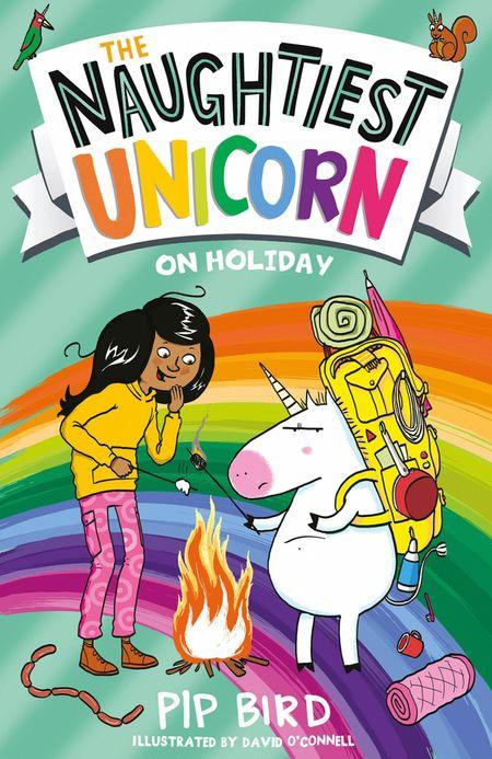 The Naughtiest Unicorn on Holiday (The Naughtiest Unicorn series, Book 8) - Pip Bird