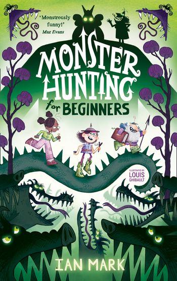 Monster Hunting For Beginners - Ian Mark