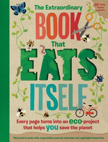 The Extraordinary Book That Eats Itself - Susan Hayes and Penny Arlon, Illustrated by Pintachan