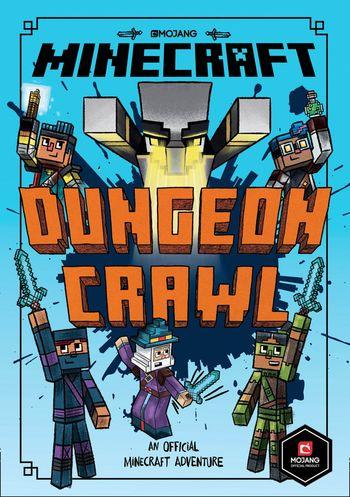 Minecraft: Dungeon Crawl (Woodsword Chronicles #5) - Nick Eliopulos
